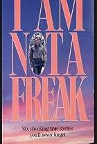I Am Not a Freak