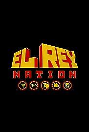El Rey Nation Poster