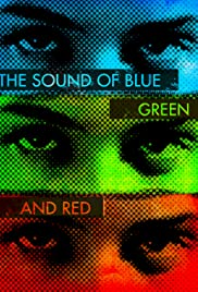 The Sound of Blue, Green and Red Poster