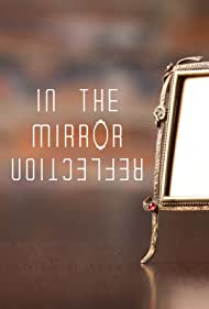 In the Mirror Reflection