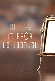 In The Mirror Reflection Poster