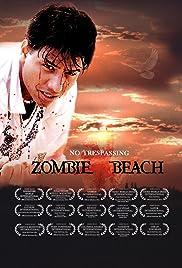 Zombie Beach(2010) Poster - Movie Forum, Cast, Reviews