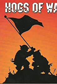 Hogs of War(2000) Poster - Movie Forum, Cast, Reviews