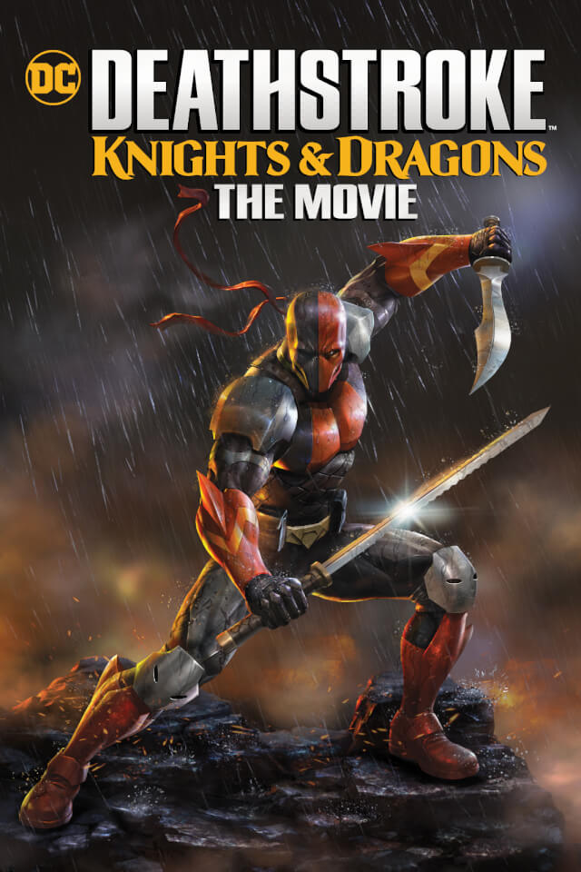 Deathstroke Knights & Dragons: The Movie (2020) - IMDb
