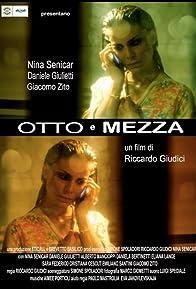 Primary photo for Otto e Mezza