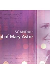 Primary photo for Scandal: The Trial of Mary Astor