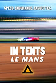 In Tents: Le Mans