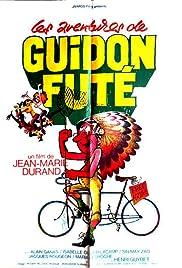 Les aventures de Guidon Fûté Poster