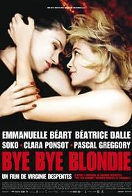 Emmanuelle Béart and Béatrice Dalle in Bye Bye Blondie (2012)