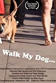 I Walk My Dog Poster