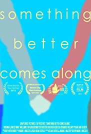 Something Better Comes Along Poster