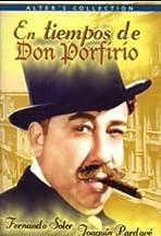 In the Times of Don Porfirio