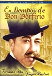 In the Times of Don Porfirio Poster