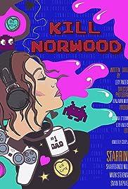 Kill Norwood Poster