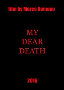 My Dear Death (2016)