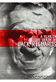 A Year in the Death of Jack Richards Poster