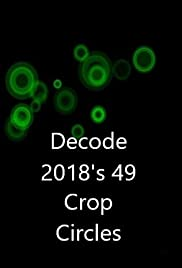 Decoding 2018's 49 crop circles
