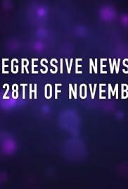 #RegressiveNews 28th of November 2017 Poster
