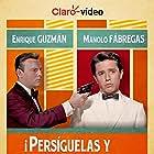 Manolo Fábregas and Enrique Guzmán in ¡Persiguelas y... alcanzalas! (1969)