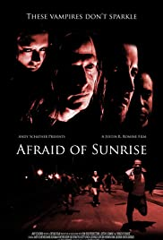 Afraid of Sunrise Poster