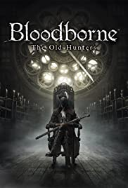 Bloodborne: The Old Hunters Poster