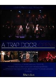 A Trap Door Opens