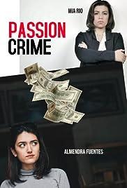 Passion Crime Poster