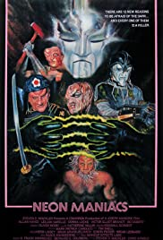 Neon Maniacs (1986) Poster - Movie Forum, Cast, Reviews