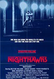 Nighthawks(1981) Poster - Movie Forum, Cast, Reviews