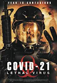 COVID-21 Lethal Virus (2021)