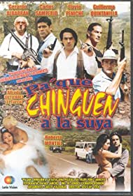 Pa' que chingen a la suya (2002)