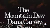 The Mountain Dew Dana Carvey Show