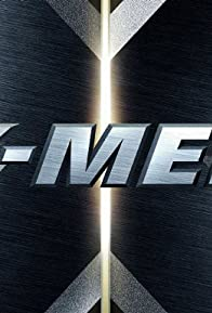 Primary photo for X-Men: Evolution of a Trilogy