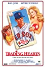 Trading Hearts (1988) Poster