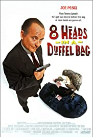 8 Heads in a Duffel Bag Poster