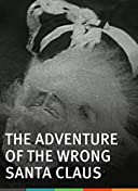 The Adventure of the Wrong Santa Claus