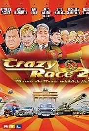 Crazy Race 2 - Warum die Mauer wirklich fiel Poster