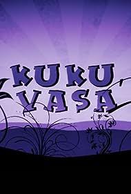 Kuku, Vasa (2010)