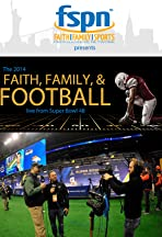 1615 Super Bowl 48 Halftime Special: Faith, Family and Football