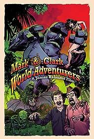 Mark & Clark World Adventurers (2020)