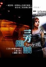 Fancy 25