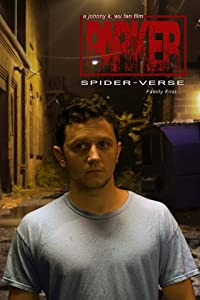 Parker: A SpiderVerse Fan Film