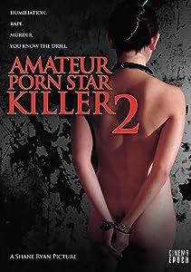 Film auf DVD herunterladen Amateur Porn Star Killer 2 [avi] [720x400] [FullHD] by Shane Ryan USA
