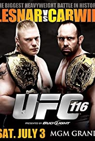 Primary photo for UFC 116: Lesnar vs. Carwin