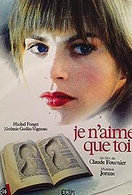 Je n'aime que toi (2004)