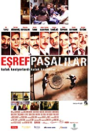 Esrefpasalilar (2010) Poster - Movie Forum, Cast, Reviews