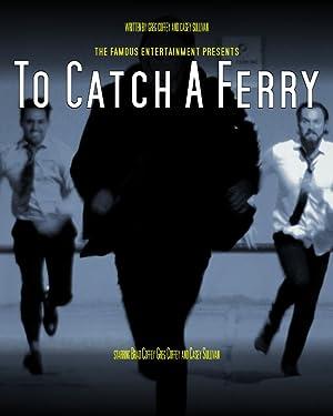 To Catch a Ferry