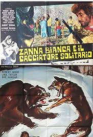 Zanna bianca e il cacciatore solitario (1975) - Filmscoop.it