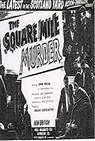 Primary photo for The Square Mile Murder