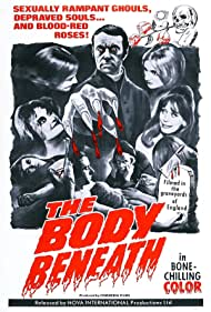 The Body Beneath (1970) Poster - Movie Forum, Cast, Reviews